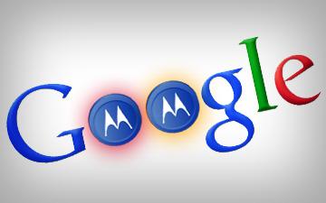Google ve Motorola Birleşmesi