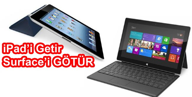 iPad'i Getir Surface'i Götür