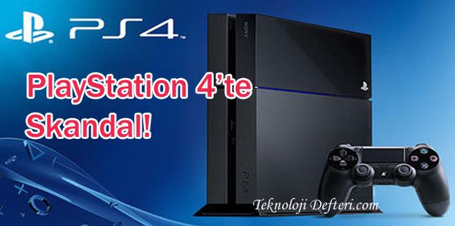 PlayStation 4'te Skandal