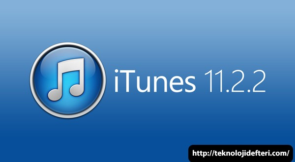 iTunes 11.2.2, Windows ve Mac için Çıktı; Peki neler değişti?